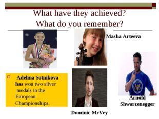 What have they achieved? What do you remember? Adelina Sotnikova has won two