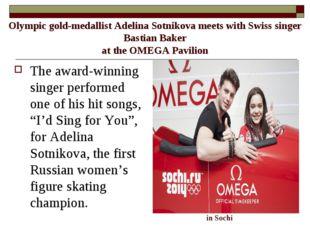 Olympic gold-medallist Adelina Sotnikova meets with Swiss singer Bastian Bak