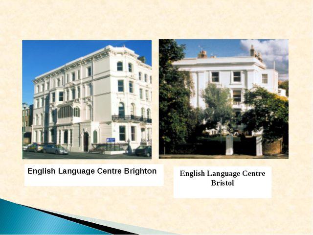 English Language Centre Bristol English Language Centre Brighton