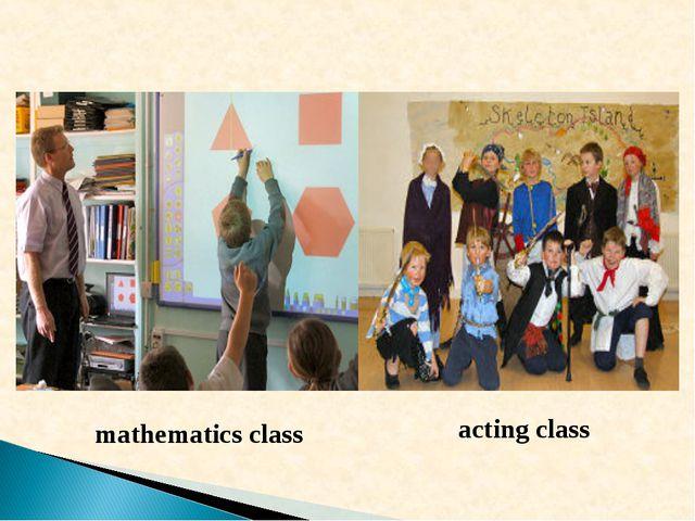 mathematics class acting class