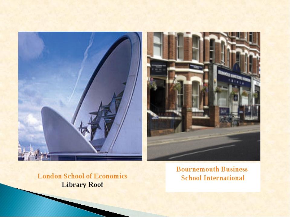 London School of Economics Library Roof Bournemouth Business School Internati...