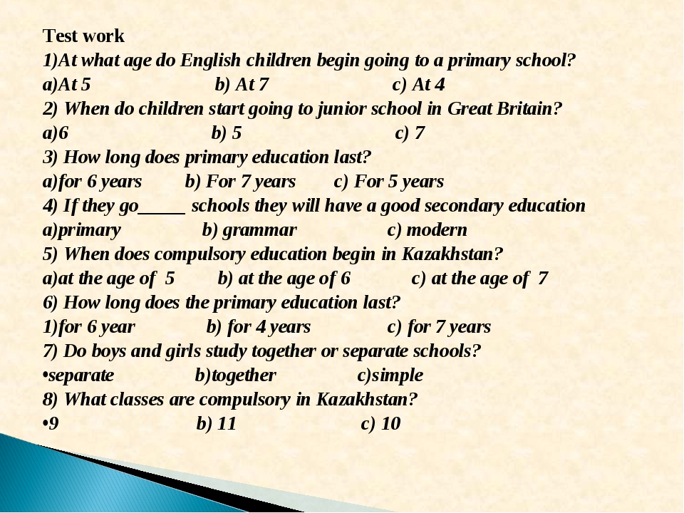 Test work At what age do English children begin going to a primary school? At...