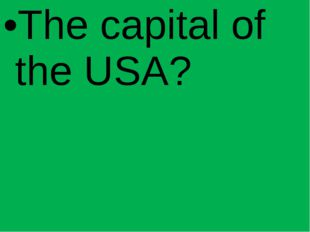 The capital of the USA?