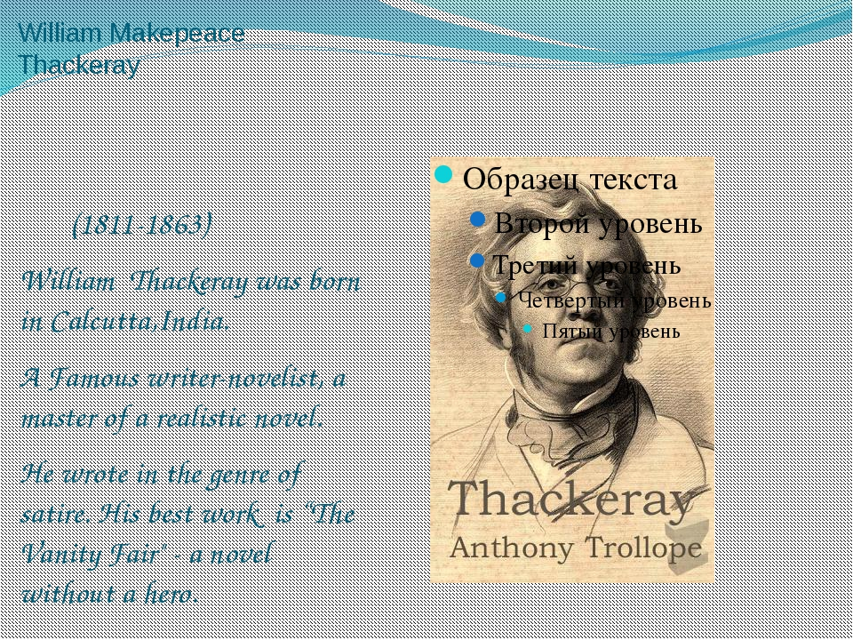 William Makepeace Thackeray (1811-1863) William Thackeray was born in Calcutt...