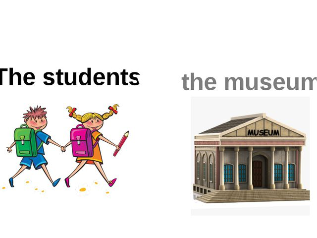 The students visit the museum.