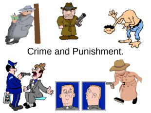 Crime and Punishment.