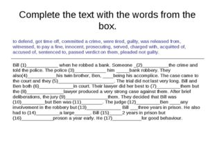 Complete the text with the words from the box.