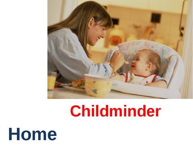 Childminder Home
