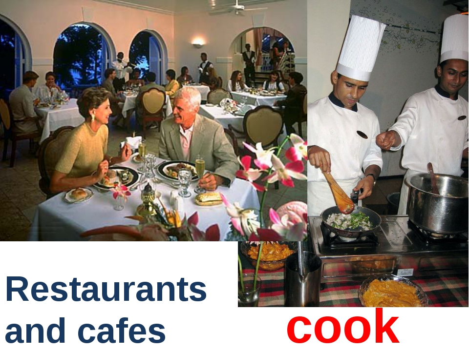 cook Restaurants and cafes