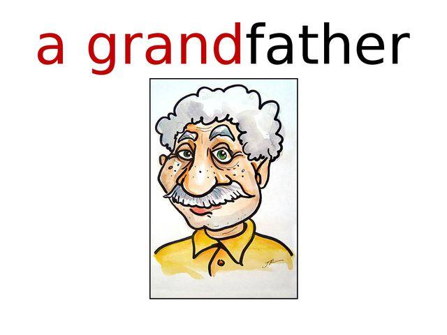 a grandfather