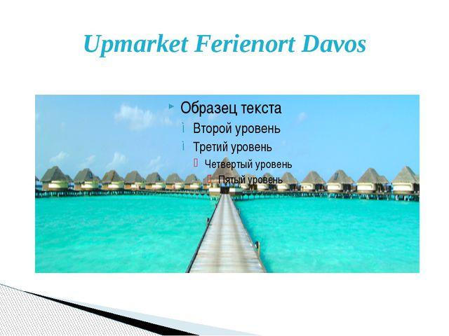 Upmarket Ferienort Davos