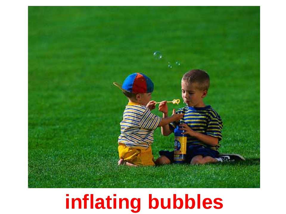 inflating bubbles