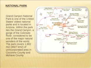Grand Canyon National Park is one of the United States' oldest national parks