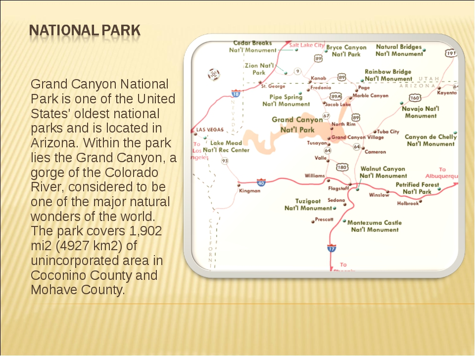 Grand Canyon National Park is one of the United States' oldest national parks...