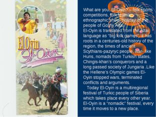 El-Oyin What are you, El-Oyin? – folk sports competitions, folk festival, eth