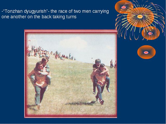 """Tonzhan dyugyurish""- the race of two men carrying one another on the back ta..."