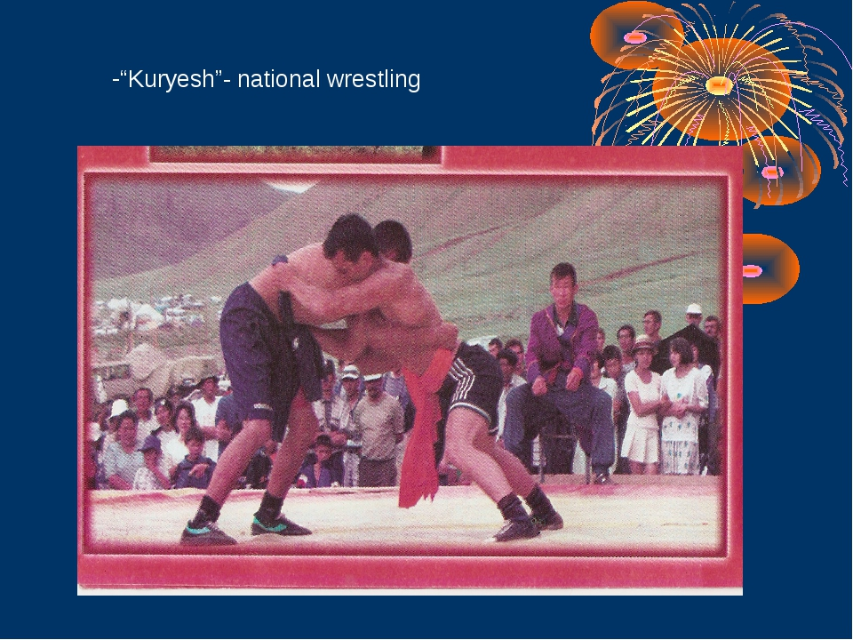 """Kuryesh""- national wrestling"