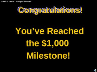 Congratulations! You've Reached the $1,000 Milestone! Congratulations! Congra