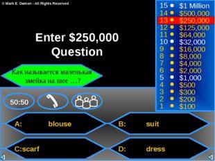 A: blouse C:scarf B: suit D: dress 50:50 15 14 13 12 11 10 9 8 7 6 5 4 3 2 1