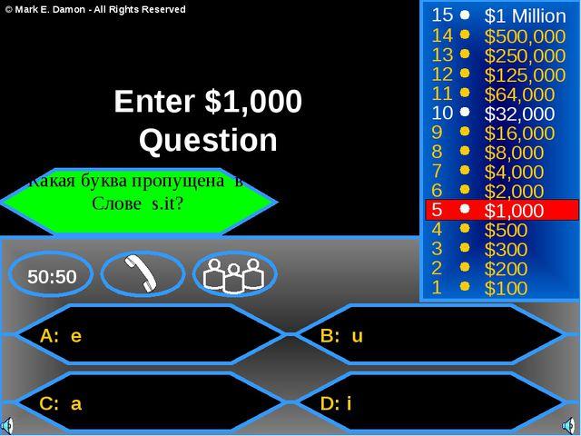 A: e C: a B: u D: i 50:50 15 14 13 12 11 10 9 8 7 6 5 4 3 2 1 $1 Million $500...