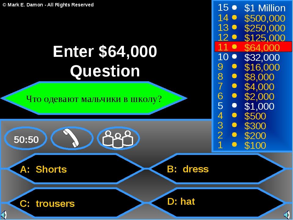 A: Shorts C: trousers B: dress D: hat 50:50 15 14 13 12 11 10 9 8 7 6 5 4 3 2...