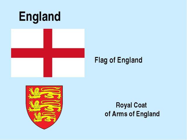 England Royal Coat of Arms of England Flag of England