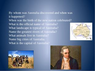 By whom was Australia discovered and when was it happened? When was the birth