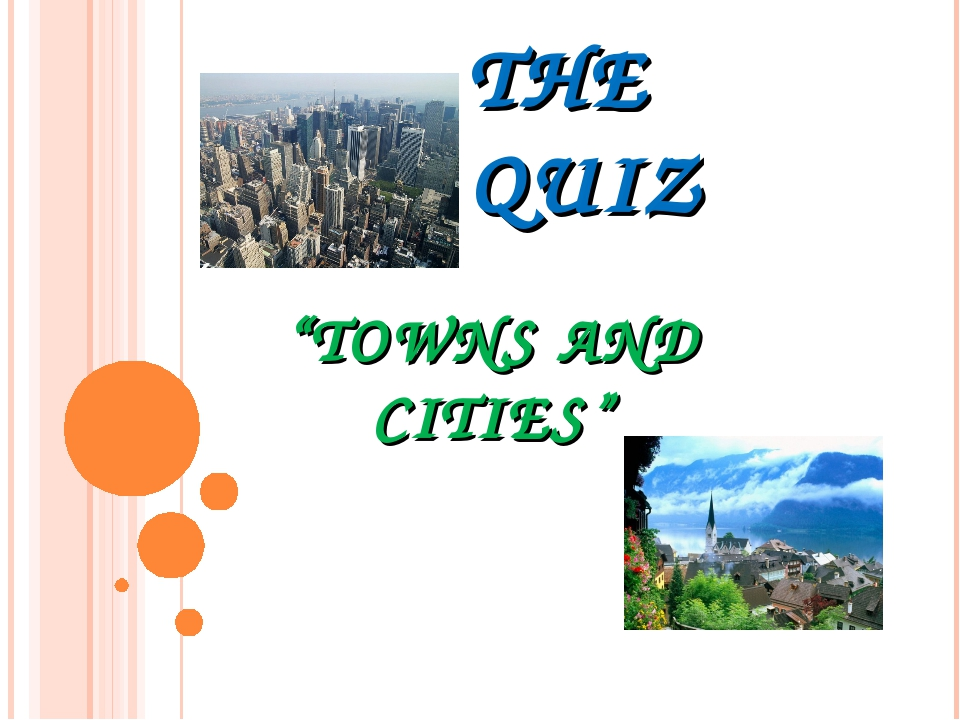 "THE QUIZ ""TOWNS AND CITIES"""