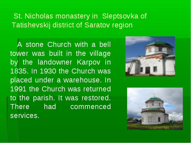 St. Nicholas monastery in Sleptsovka of Tatishevskij district of Saratov reg...