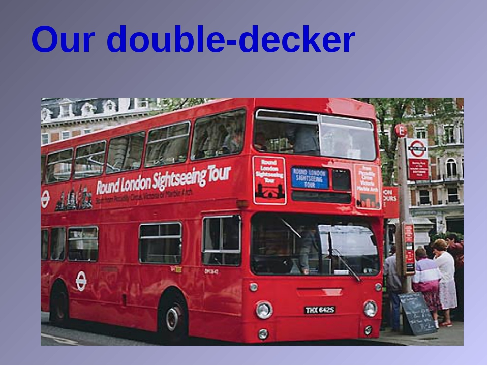 Our double-decker