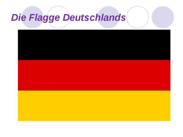 Die Flagge Deutschlands