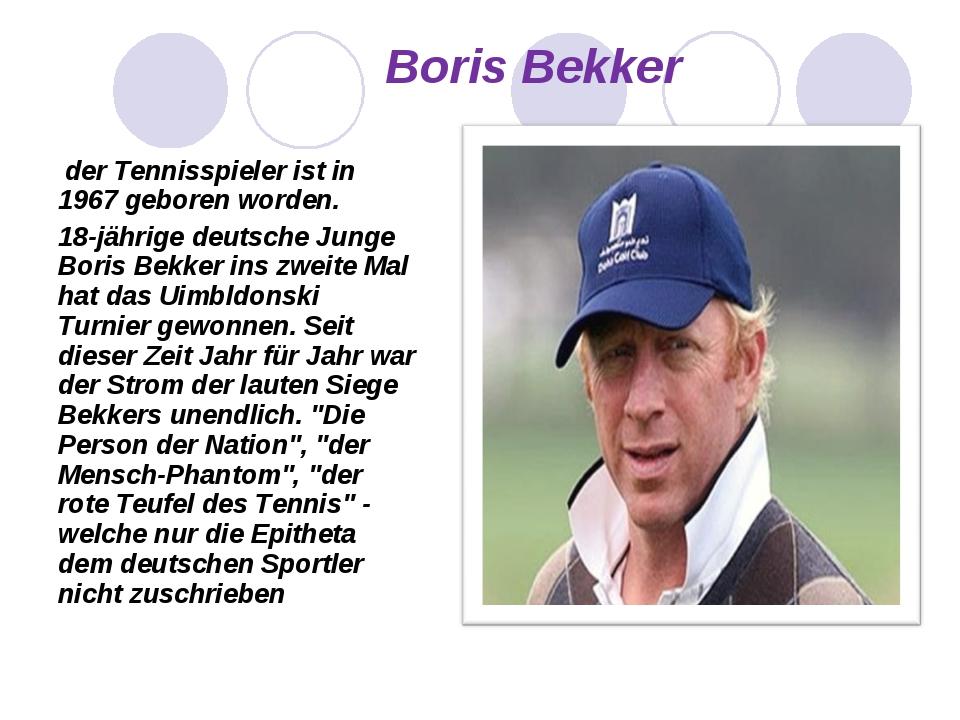 der Tennisspieler ist in 1967 geboren worden. 18-jährige deutsche Junge Bori...