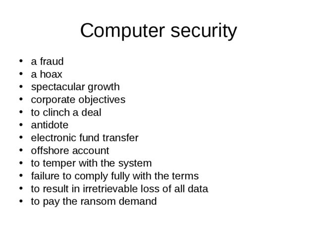 Computer security a fraud a hoax spectacular growth corporate objectives to c...