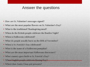 Answer the questions How are St. Valentine's messages signed? What are the mo