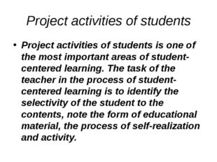 Project activities of students Project activities of students is one of the m