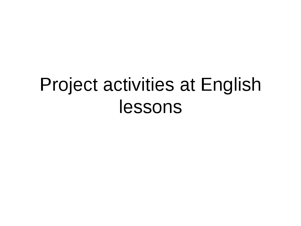 Project activities at English lessons