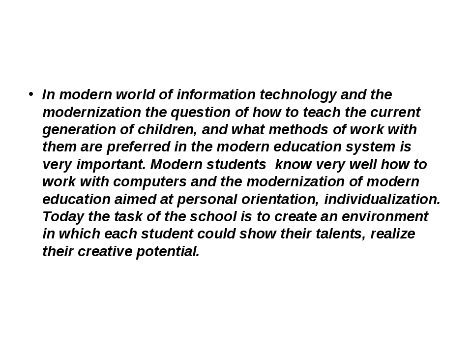 In modern world of information technology and the modernization the question...