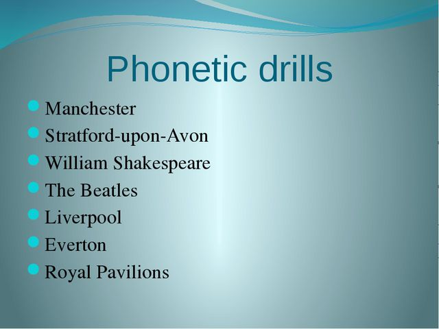 Phonetic drills Manchester Stratford-upon-Avon William Shakespeare The Beatle...