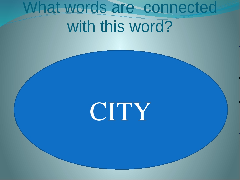 What words are connected with this word? CITY