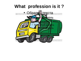 What profession is it ?