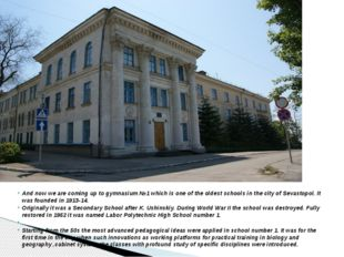 And now we are coming up to gymnasium №1 which is one of the oldest schools i