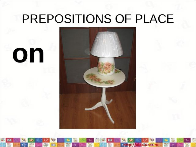 PREPOSITIONS OF PLACE on