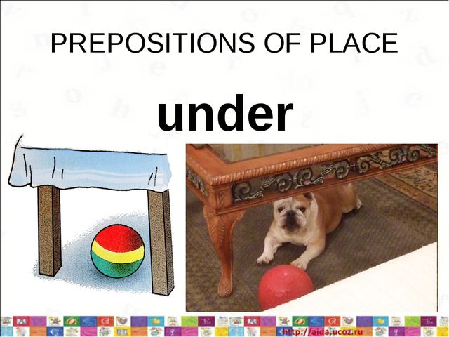 PREPOSITIONS OF PLACE under