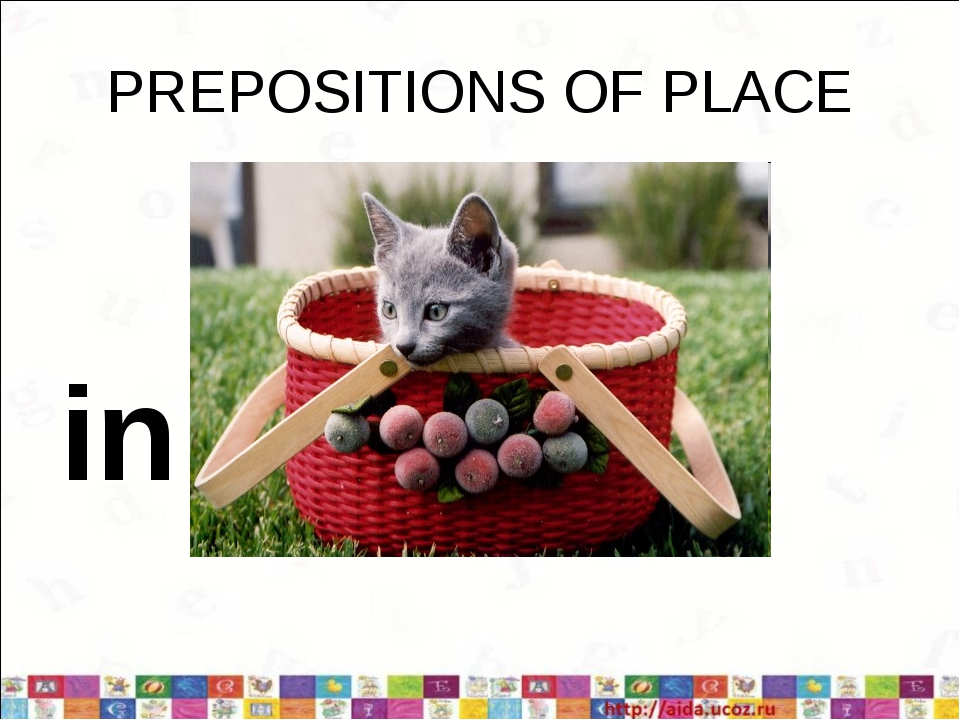 PREPOSITIONS OF PLACE in