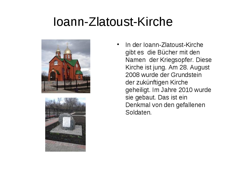 Ioann-Zlatoust-Kirche In der Ioann-Zlatoust-Kirche gibt es die Bücher mit de...