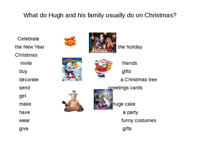 What do Hugh and his family usually do on Christmas? Celebrate the New Year t...