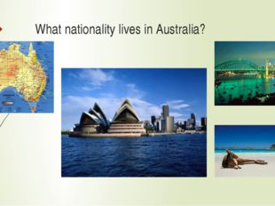 What nationality lives in Australia?