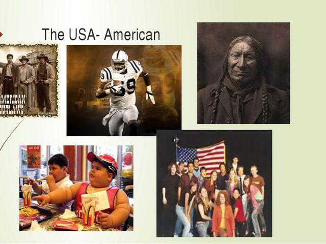The USA- American