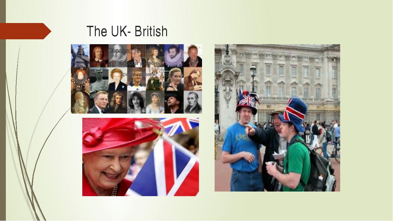 The UK- British