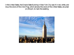 In the United States, the Empire State Building in New York City was lit in r